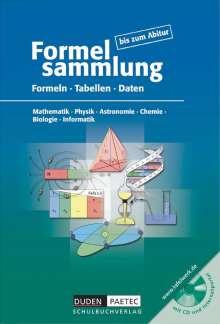 Frank-Michael Becker: Formelsammlung bis zum Abitur. Formeln, Tabellen, Daten. Mathematik, Physik, Astronomie, Physik, Chemie, Biologie, Informatik, Buch