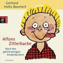 Gerhard Holtz-Baumert: Alfons Zitterbacke. CD, CD