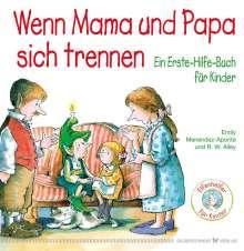 Emily Menendez-Aponte: Wenn Mama und Papa sich trennen, Buch