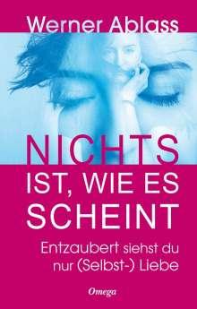 Werner Ablass: Nichts ist, wie es scheint, Buch