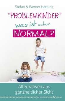 """Werner Hartung: """"Problemkinder"""" - was ist schon normal?, Buch"""