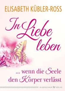 Elisabeth Kübler-Ross: In Liebe leben, Buch