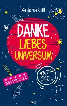 Anjana Gill: Danke, liebes Universum, Buch