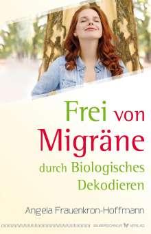 Angela Frauenkron-Hoffmann: Frei von Migräne, Buch