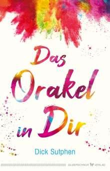 Dick Sutphen: Das Orakel in Dir, Buch