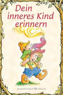 Christine A. Adams: Dein inneres Kind erinnern, Buch