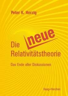 Peter K. Herzig: Die Neue Relativitäts-Theorie, Buch