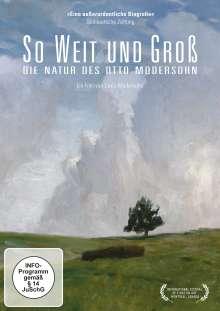 So weit und groß - Die Natur des Otto Modersohn, DVD