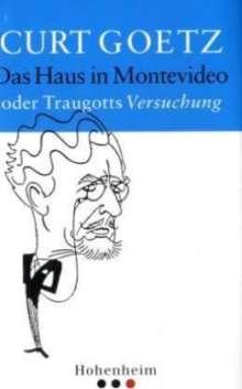 Curt Goetz: Das Haus in Montevideo oder Traugotts Versuchung, Buch