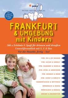 Annette Sievers: Frankfurt & Umgebung mit Kindern, Buch