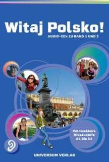 Ewa Baglajewska-Miglus: Witaj Polsko! Sekundarstufe. 2 Audio-CDs, 2 CDs