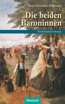 Hans Christian Andersen: Die beiden Baroninnen, Buch