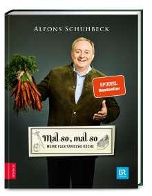 Alfons Schuhbeck: Mal so, mal so, Buch