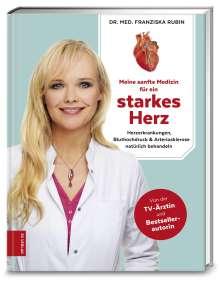 Franziska Rubin: Meine sanfte Medizin für ein starkes Herz, Buch
