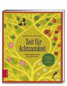 Dorothea Neumayr: Zeit für Achtsamkeit, Buch