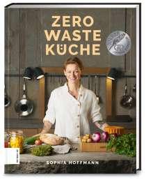 Sophia Hoffmann: Zero Waste Küche, Buch