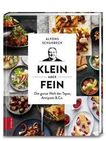 Alfons Schuhbeck: Klein, aber fein, Buch