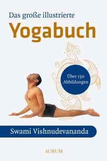 Swami Vishnu-Devananda: Das große illustrierte Yoga-Buch, Buch