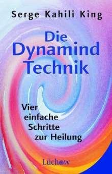 Serge Kahili King: Die Dynamind-Technik, Buch
