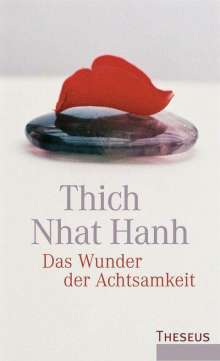 Thich Nhat Hanh: Das Wunder der Achtsamkeit, Buch