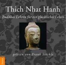 Thich Nhat Hanh: Buddhas Lehren für ein glückliches Leben, CD