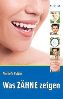 Michele Caffin: Was Zähne zeigen, Buch