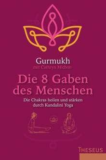 Gurmukh: Die 8 Gaben des Menschen, Buch