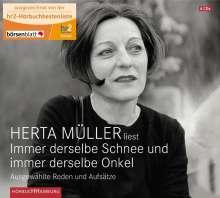 Herta Müller: Immer derselbe Schnee und immer derselbe Onkel, 4 CDs