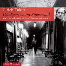 Ulrich Tukur: Die Seerose im Speisesaal, 4 CDs