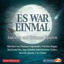 """""""Es war einmal"""" - Autoren auf Grimms Spuren, 2 CDs"""
