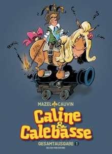Raoul Cauvin: Caline & Calebasse, Buch