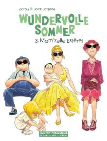 Zidrou: Wundervolle Sommer Band 3, Buch