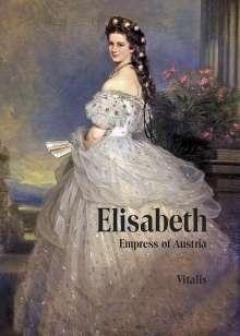 Karl Tschuppik: Elisabeth, Buch