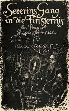 Paul Leppin: Severins Gang in die Finsternis, Buch