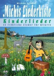 Michael Schäfer: Michis Liederkiste: Kinderlieder für Gitarre, Buch