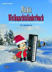 Michael Schäfer: Michis Weihnachtsliederbuch für Keyboard, Buch