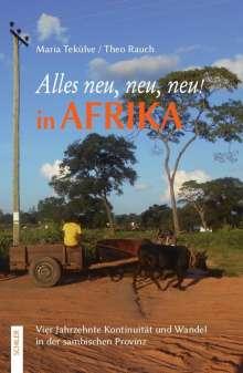 Maria Tekülve: Alles neu, neu, neu! in Afrika, Buch