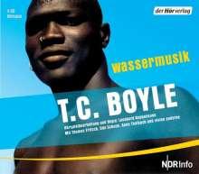 T. C. Boyle: Wassermusik. 4 CDs, CD
