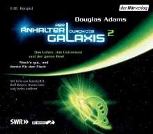 Douglas Adams: Per Anhalter durch die Galaxis 2. 6 CDs, CD