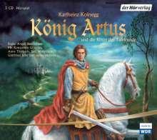 Karlheinz Koinegg: König Artus und die Ritter der Tafelrunde. 3 CDs, CD