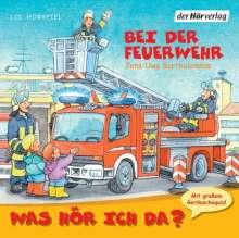 Jens-Uwe Bartholomäus: Was hör ich da? Bei der Feuerwehr, CD