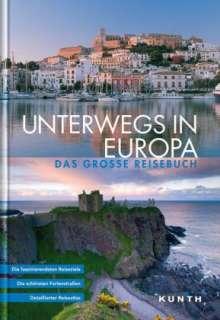 KUNTH Bildband Unterwegs in Europa, Buch