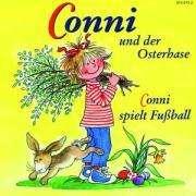 Liane Schneider: Conni und der Osterhase. Conni spielt Fußball. CD, CD