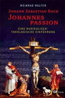 Meinrad Walter: Johann Sebastian Bach: Johannespassion, Buch