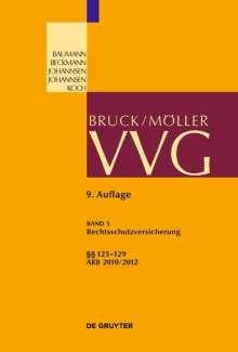 Alexander Bruns: VVG Rechtsschutzversicherung Band 5. §§ 125-129, Buch