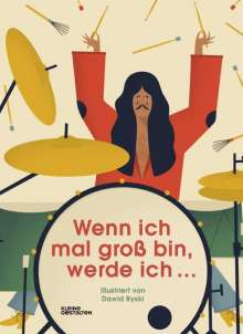 Sören Maahs: Wenn ich mal groß bin, werde ich ..., Buch