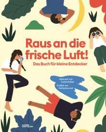 Catherine Ard: Raus an die frische Luft!, Buch
