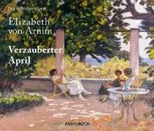Elizabeth von Arnim: Verzauberter April, 4 CDs