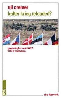 Uli Cremer: Kalter Krieg reloaded?, Buch