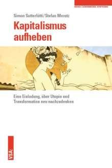 Simon Sutterlütti: Kapitalismus aufheben, Buch